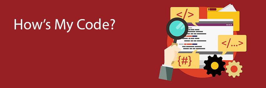 How's My Code?